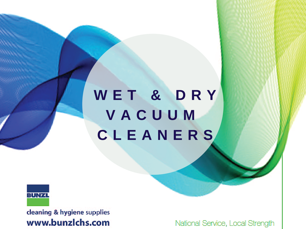 wet and dry vaccum cleaners bunzl chs