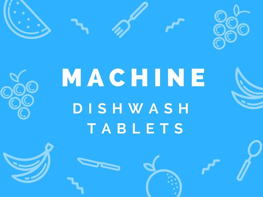 machine dishwash tablets