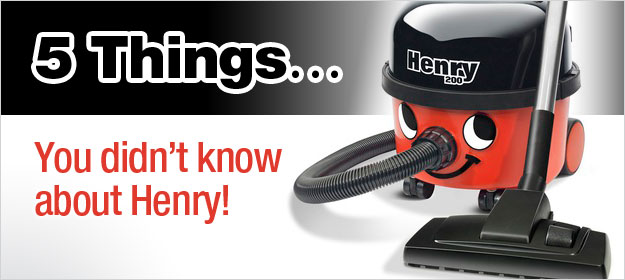 5 Things You Didn't Know About Henry The Vacuum Cleaner