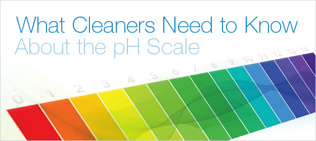 What Cleaners Need to Know About the pH Scale