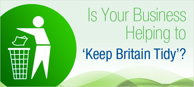Is Your Business Helping to 'Keep Britain Tidy'?