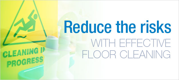 How to Reduce the Risk of Slips, Trips and Falls with Effective Floor Cleaning