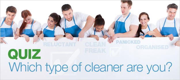 [QUIZ] Which Type Of Cleaner Are You?