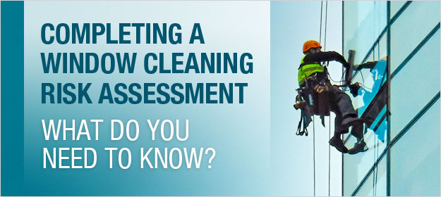 Title graphic for an article on completing a risk assessment for window cleaning