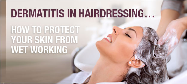 Dermatitis in Hairdressing: How to Protect Your Skin from Wet Working