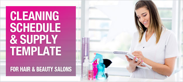Cleaning Schedule and Supply Template for Hair and Beauty Salons