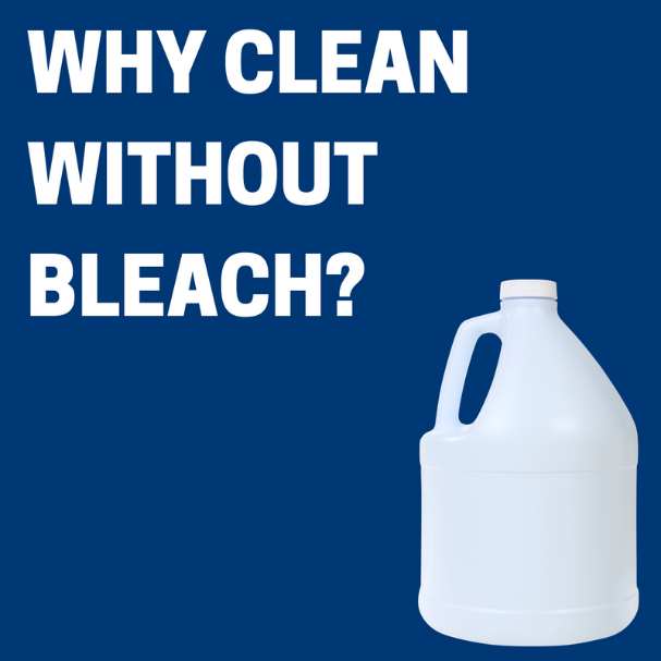 Why Clean Without Bleach?