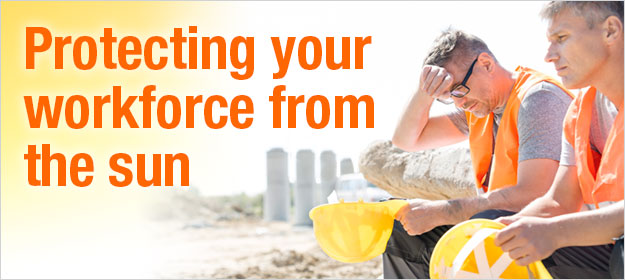 Protecting your workforce from the sun